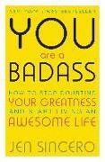 Cover-Bild zu You Are a Badass (eBook) von Sincero, Jen