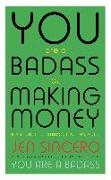 Cover-Bild zu You Are a Badass at Making Money (eBook) von Sincero, Jen