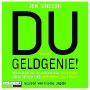Cover-Bild zu Du bist ein Geldgenie! (Audio Download) von Sincero, Jen