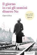 Cover-Bild zu O'Dea, Clare: Il giorno in cui gli uomini dissero No