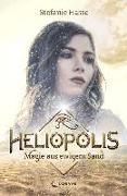 Cover-Bild zu Heliopolis - Magie aus ewigem Sand von Hasse, Stefanie