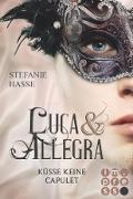Cover-Bild zu Küsse keine Capulet (Luca & Allegra 2) (eBook) von Hasse, Stefanie