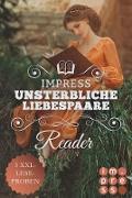 Cover-Bild zu Impress Reader Sommer 2016: Unsterbliche Liebespaare (eBook) von Hasse, Stefanie
