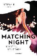 Cover-Bild zu Matching Night, Band 1: Küsst du den Feind? (eBook) von Hasse, Stefanie
