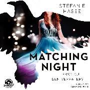 Cover-Bild zu Liebst du den Verräter? - Matching Night, (ungekürzt) (Audio Download) von Hasse, Stefanie