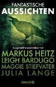 Cover-Bild zu Fantastische Aussichten: Fantasy & Science Fiction bei Knaur (eBook) von Heitz, Markus