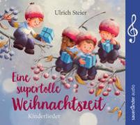 Cover-Bild zu Steier, Ulrich (Gespielt): Eine supertolle Weihnachtszeit