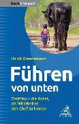 Cover-Bild zu Führen von unten von Grannemann, Ulrich