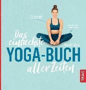 Cover-Bild zu Reese, Nicole: Das einfachste Yoga-Buch aller Zeiten (eBook)