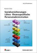 Cover-Bild zu Sozialversicherungen - Löhne - Finanzspezifische Personaladministration, Bundle von Rossi, Rosemarie