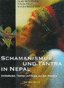 Cover-Bild zu Schamanismus und Tantra in Nepal von Müller-Ebeling, Claudia