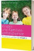 Cover-Bild zu Kinder- und Familiengottesdienste für alle Sonn- und Festtage von Brielmaier, Beate (Hrsg.)