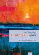 Cover-Bild zu Dankbarkeit von Wiedenroth-Gabler, Ingrid (Hrsg.)