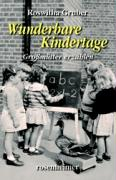 Cover-Bild zu Wunderbare Kindertage von Gruber, Roswitha