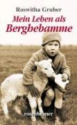 Cover-Bild zu Mein Leben als Berghebamme von Gruber, Roswitha