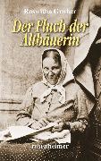 Cover-Bild zu Der Fluch der Altbäuerin (eBook) von Gruber, Roswitha