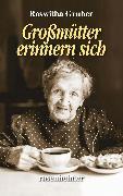 Cover-Bild zu Großmütter erinnern sich (eBook) von Gruber, Roswitha