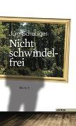 Cover-Bild zu Nicht schwindelfrei von Schubiger, Jürg