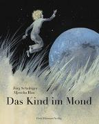 Cover-Bild zu Das Kind im Mond von Schubiger, Jürg