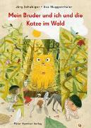 Cover-Bild zu Mein Bruder und ich und die Katze im Wald von Schubiger, Jürg