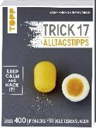 Cover-Bild zu Trick 17 - Alltagstipps von Behnke, Benjamin