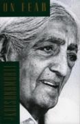 Cover-Bild zu Krishnamurti, Jiddu: On Fear (eBook)