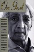 Cover-Bild zu Krishnamurti, Jiddu: On God (eBook)