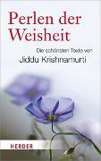 Cover-Bild zu Krishnamurti, Jiddu: Perlen der Weisheit