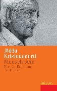 Cover-Bild zu Krishnamurti, Jiddu: Mensch sein (eBook)