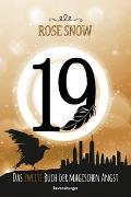 Cover-Bild zu 19 - Das zweite Buch der magischen Angst von Rose Snow