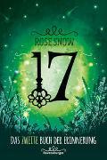 Cover-Bild zu 17, Das zweite Buch der Erinnerung von Rose Snow