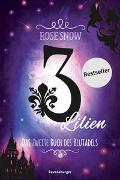 Cover-Bild zu 3 Lilien, Das zweite Buch des Blutadels von Rose Snow