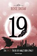 Cover-Bild zu 19 - Das dritte Buch der magischen Angst von Rose Snow