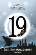 Cover-Bild zu 19 - Das erste Buch der magischen Angst von Rose Snow