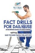 Cover-Bild zu Fact Drills for Daily Use | Crossword Search Puzzle Books | Easy to Hard Puzzle Collection von Puzzle Therapist