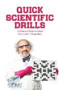 Cover-Bild zu Quick Scientific Drills | Crossword Puzzle Science Edition (with 70 puzzles!) von Puzzle Therapist