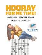 Cover-Bild zu Hooray for Me Time! | Medium Crossword Puzzles | One Clue Crossword Books von Puzzle Therapist