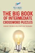 Cover-Bild zu The Big Book of Intermediate Crossword Puzzles | Books for Brain Help (with 50 puzzles!) von Puzzle Therapist