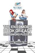 Cover-Bild zu The Enormous Book of Easy Crossword Puzzles | Brain Games for Adults (with more puzzles to complete!) von Puzzle Therapist