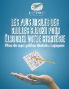 Cover-Bild zu Les plus faciles des grilles Sudoku pour élaborer votre stratégie | Plus de 240 grilles Sudoku logiques von Puzzle Therapist
