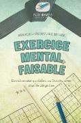Cover-Bild zu Exercice mental faisable | Sudoku ceinture noire | Entraînement quotidien au Sudoku avec plus de 200 grilles von Puzzle Therapist