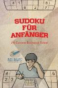 Cover-Bild zu Sudoku für Anfänger | 240 Extrem Einfache Rätsel von Puzzle Therapist