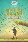 Cover-Bild zu Der ultimative Sudoku-Rätsel für Liebhaber | Das Sudoku-Buch mit 200+ Rätsel von Puzzle Therapist