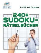 Cover-Bild zu 240+ Sudoku-Rätselbücher | Großdruck-Ausgabe von Puzzle Therapist