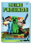 Cover-Bild zu Meine Freunde - Freundebuch für Minecrafter von Panini (Hrsg.)