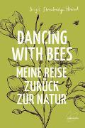 Cover-Bild zu Dancing with Bees von Strawbridge Howard, Brigit
