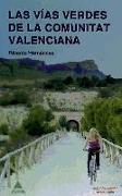 Cover-Bild zu Vías verdes de la Comunitat Valenciana