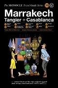 Cover-Bild zu The Monocle Travel Guide to Marrakech, Tangier + Casablanca