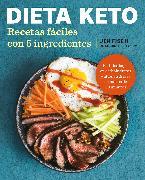 Cover-Bild zu Dieta Keto: Recetas fáciles con 5 ingredientes / The Easy 5-Ingredient Ketogenic Diet Cookbook