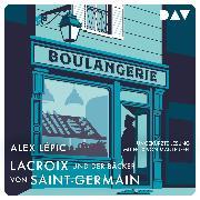 Cover-Bild zu Lépic, Alex: Lacroix und der Bäcker von Saint-Germain (Audio Download)